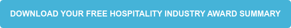Download your free Hospitality Industry Award Summary