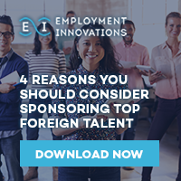 4 Reasons You Should Consider Sponsoring Top Foreign Talent - Download Your Guide Now
