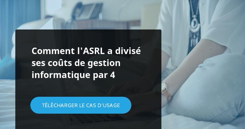 Comment l'ASRL a divisé ses coûts de gestion informatique par 4