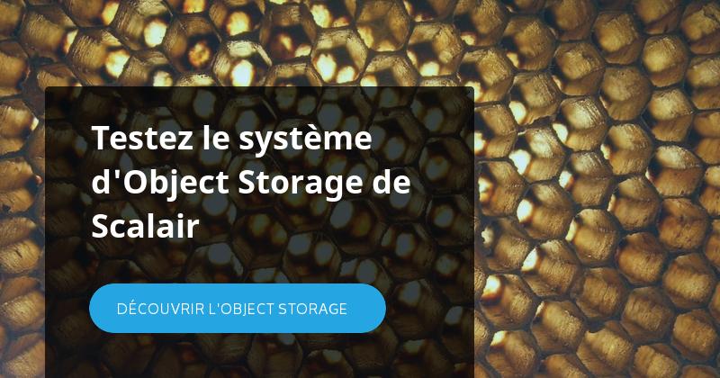 Testez la système d'Object Storage de Scalair