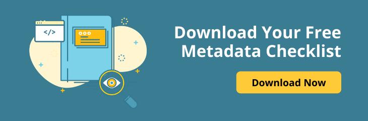 Download Your Free Metadata Checklist