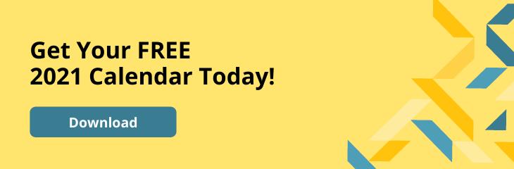 Get Your FREE 2021 Calendar Today