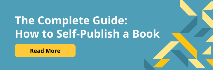Read the Complete Guide: How to Self-Publish a Book