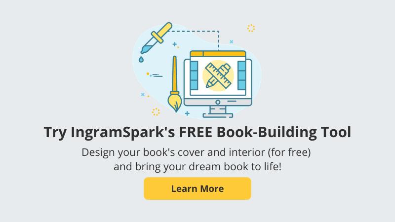 Try IngramSpark's FREE Book-Building Tool