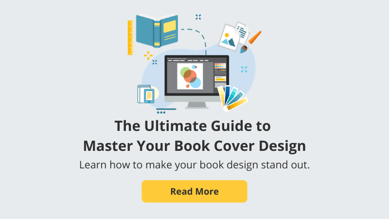 The Ultimate Guide to Master Your Book Cover Design_Read More