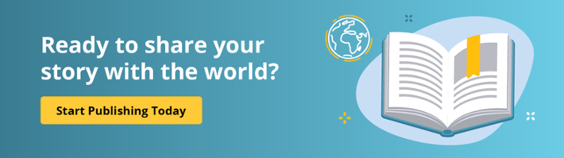 Ready to share your story with the world? Start Publishing Today