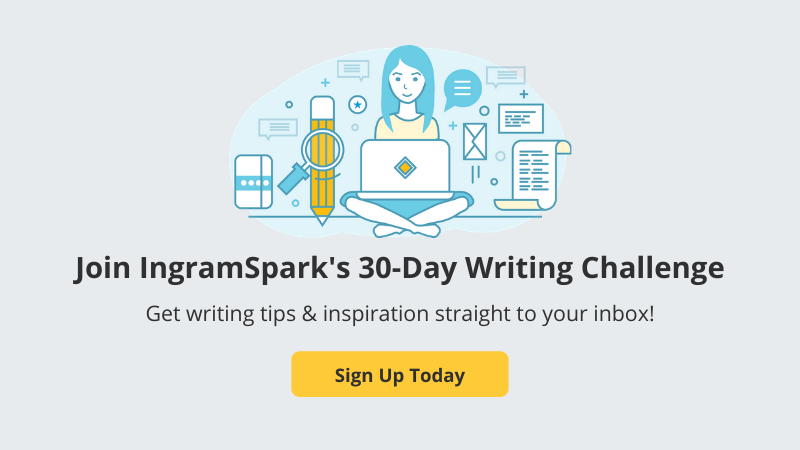 Join IngramSpark's 30-Day Writing Challenge