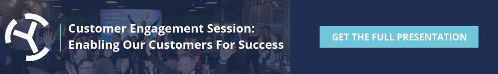 Customer Engagement Session - Presentation