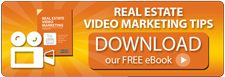 Real Estate Video Marketing Tips