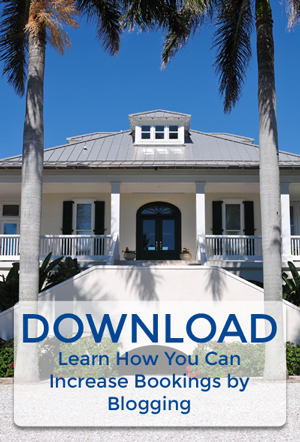 download 10 vacation rental blogging tips