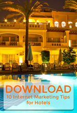 Download 10 hotel marketing tips