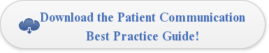 Download the Patient Communication Best Practice Guide!