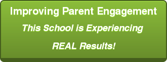Improving Parent Engagement This School is Experiencing  REAL Results!