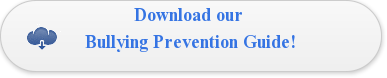 Download our  Bullying Prevention Guide!
