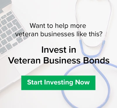 Want to help more veteran businesses like this? Invest in Veteran Business Bonds