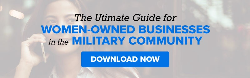 The Ultimate Guide for women-owned businesses in the military community