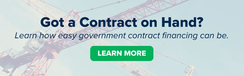 Got a Contract on Hand? Get government contract financing easy.