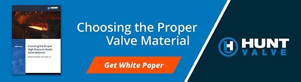 How to Choose Proper Valve Materials
