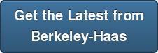 Get the Latest from Berkeley-Haas