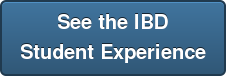 See the IBD Student Experience
