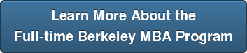 Learn More About the Full-time Berkeley MBA Program