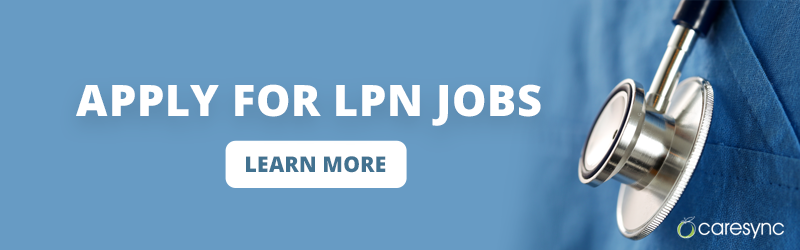 Apply for LPN Jobs. Click here to learn more.