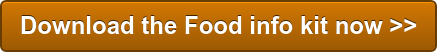 Download the Food info kit now >>