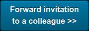 Forward invitation  to a colleague >>