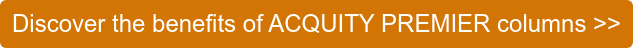 Discover the benefits of ACQUITY PREMIER columns >>