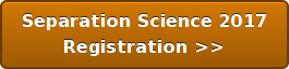 Separation Science 2017  Registration >>