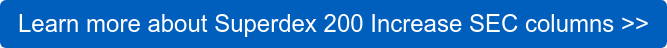 Learn more about Superdex 200 Increase SEC columns>>