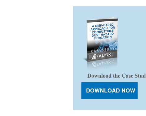 Download the Case Study to learn more about a Risk-Based approach for  Combusitible Dust Hazard Mitigation. DOWNLOAD NOW