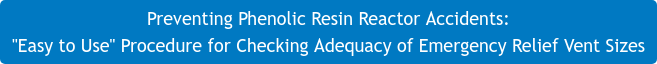 Preventing Phenolic Resin Reactor Accidents: