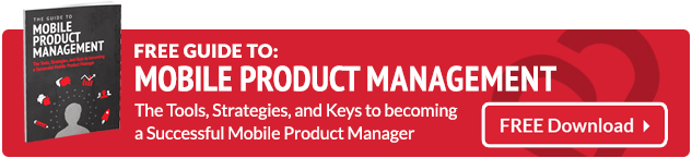 The Guide to Mobile Product Management
