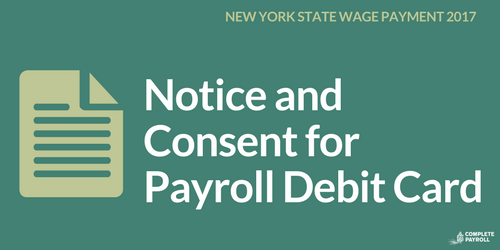 Notice and Consent for Payroll Debit Card