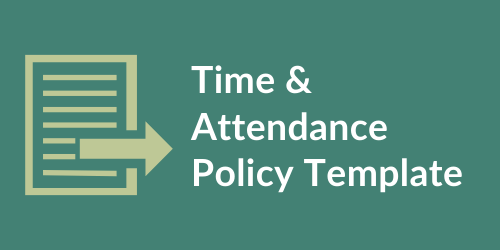 Time and Attendance Policy Template
