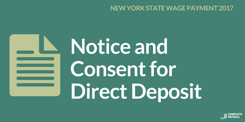 Notice and Consent for Direct Deposit