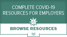Complete COVID-19 Resources for Employers