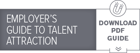 Employer's Guide to Talent Attraction