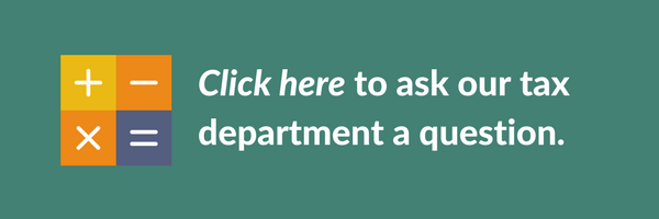Click here to ask our tax department a question.