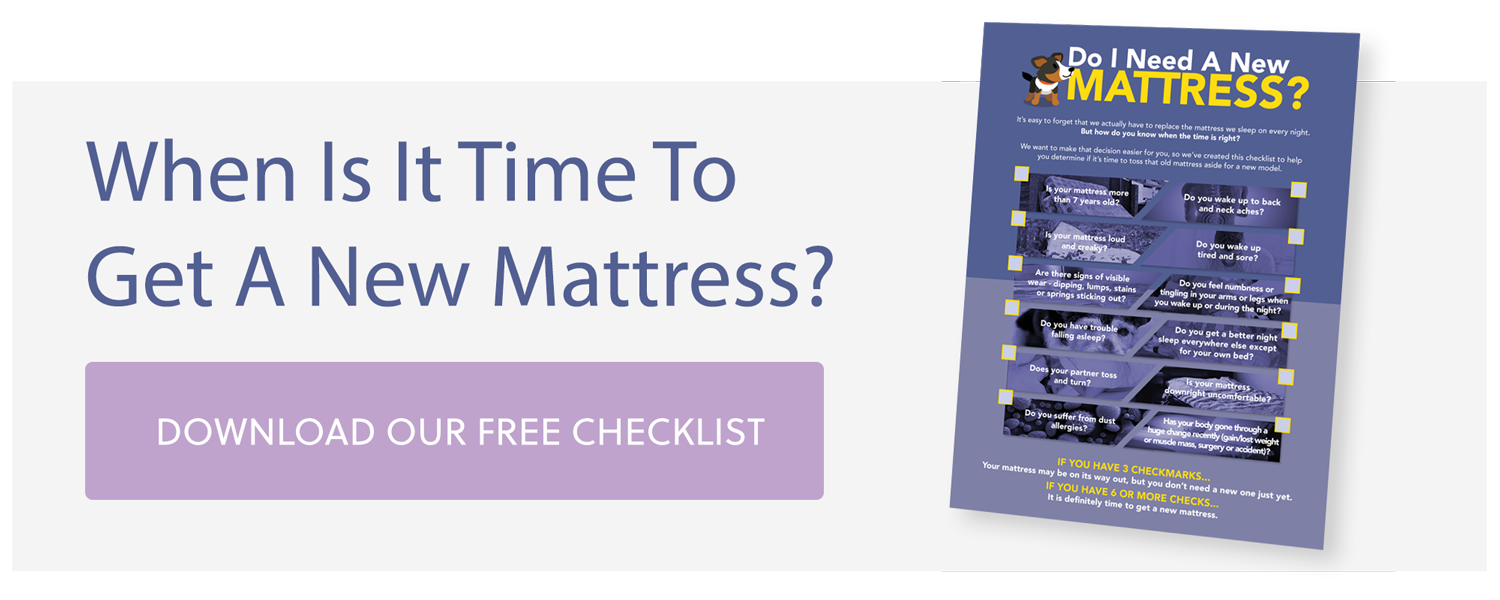 Is it Time to Upgrade Your Mattress? Download Our Free Checklist to Find Out!