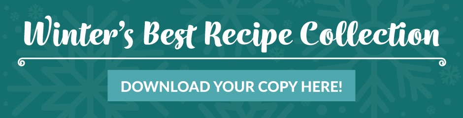 Winter's Best Recipe Collection | Download the eBook Here