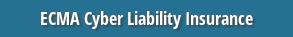 ECMA Cyber Liability Insurance