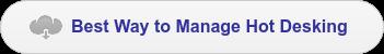 Best Way to Manage Hot Desking
