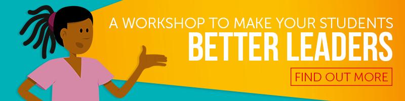 Student leadership workshops