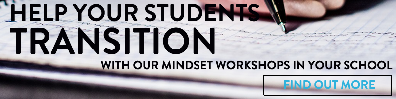 Help your students transition with our mindset workshops