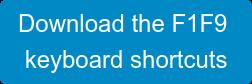 Download the F1F9 keyboard shortcuts