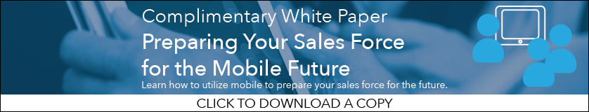 Preparing Your Sales Force for the Mobile Future