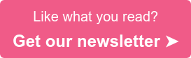 Like what you read? Get our newsletter >>