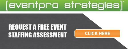 Request a Free Event Staffing Assessment